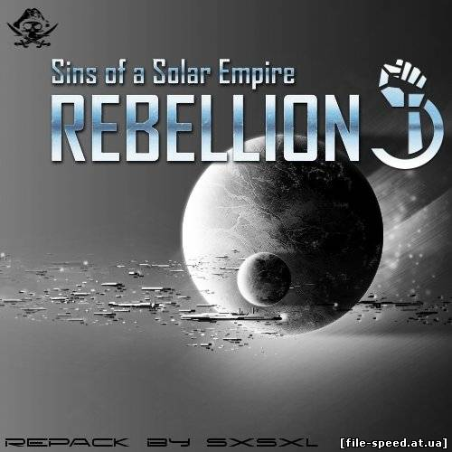 Sins of a Solar Empire: Rebellion (RePack)