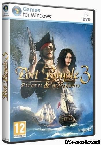 Port Royale 3: Pirates & Merchants (RePack)